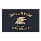 Never Ride Faster Decal