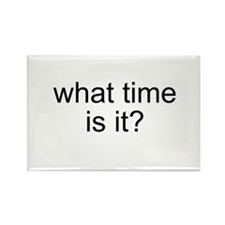 What time is it? Rectangle Magnet