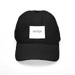 Mr. Fun Black Cap