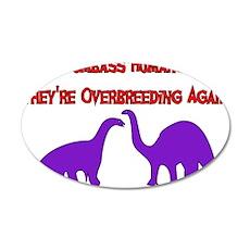Overbreeding Dinosaurs 22x14 Oval Wall Peel