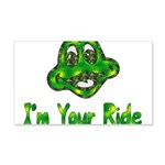I'm Your Ride 22x14 Wall Peel