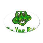 I'm Your Ride 22x14 Oval Wall Peel