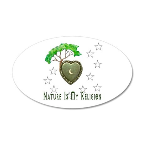 Nature Is My Religion 20x12 Oval Wall Decal
