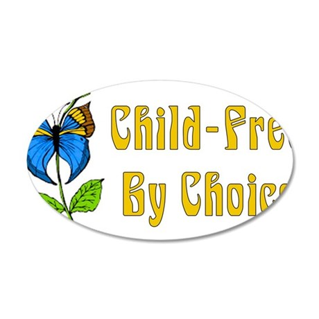 Child-Free By Choice 38.5 x 24.5 Oval Wall Peel