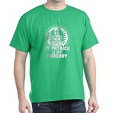 St Patrick is My Homeboy T-Shirt