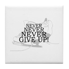 Figure Skating Never Give Up Tile Coaster
