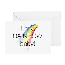 I'm a rainbow baby Greeting Card