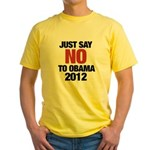 No Obama in 2012 Yellow T-Shirt