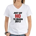 No Obama in 2012 Women's V-Neck T-Shirt