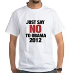 No Obama in 2012 White T-Shirt
