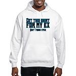 Best Trade Ever Hooded Sweatshirt