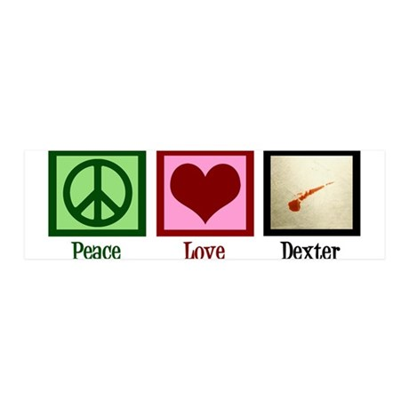 Peace Love Dexter 36x11 Wall Decal