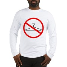 No Wire Hangers Long Sleeve T-Shirt