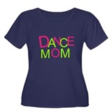 Dance Mom Women's Plus Size Scoop Neck Dark T-Shir