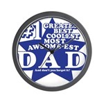 Greatest Coolest DAD Wall Clock