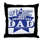 Greatest Coolest DAD Throw Pillow