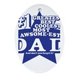 Greatest Coolest DAD Ornament (Oval)