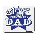 Greatest Coolest DAD Mousepad