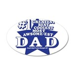 Greatest Coolest DAD 38.5 x 24.5 Oval Wall Peel