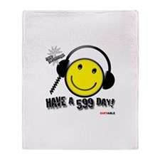 Have a 599 Day! Throw Blanket