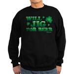 Will Jig For Beer! Sweatshirt (dark)
