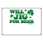 Will Jig For Beer! Banner