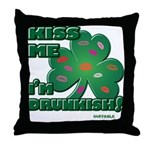 Kiss Me... I'm Drunkish! Throw Pillow