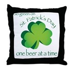 Go Green... One Beer at a Tim Throw Pillow