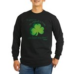 Go Green... One Beer at a Tim Long Sleeve Dark T-S