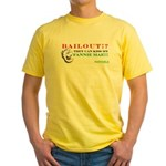 Kiss My Fannie Mae! Yellow T-Shirt