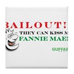 Kiss My Fannie Mae! Tile Coaster