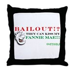 Kiss My Fannie Mae! Throw Pillow