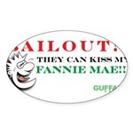 Kiss My Fannie Mae! Sticker (Oval 10 pk)