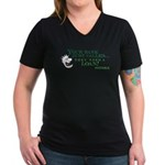 Your Bank Just Called... Women's V-Neck Dark T-Shi