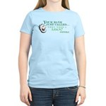 Your Bank Just Called... Women's Light T-Shirt