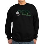 Your Bank Just Called... Sweatshirt (dark)