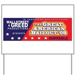 Wallstreet & Greed Yard Sign