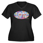 lmao @ U : P Women's Plus Size V-Neck Dark T-Shirt
