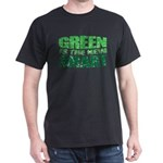 Green is the New Smart! Dark T-Shirt