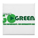 Go Green! Tile Coaster