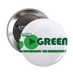 """Go Green! 2.25"""" Button (10 pack)"""