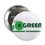 """Go Green! 2.25"""" Button"""
