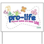 Pro-Life Flowers & Butterfly Yard Sign