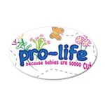Pro-Life Flowers & Butterfly 22x14 Oval Wall Peel