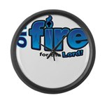 On Fire for the Lord 2 blue Large Wall Clock
