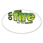 On Fire for the Lord 2 green Sticker (Oval 10 pk)