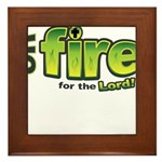On Fire for the Lord 2 green Framed Tile