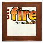 On Fire for the Lord 2 red Framed Tile