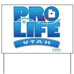 Pro-Life, from conception to Yard Sign