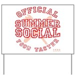 OFFICIAL SUMMER SOCIAL FOOD T Yard Sign